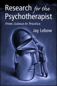 Research For The Psychotherapist – From Science To Practice