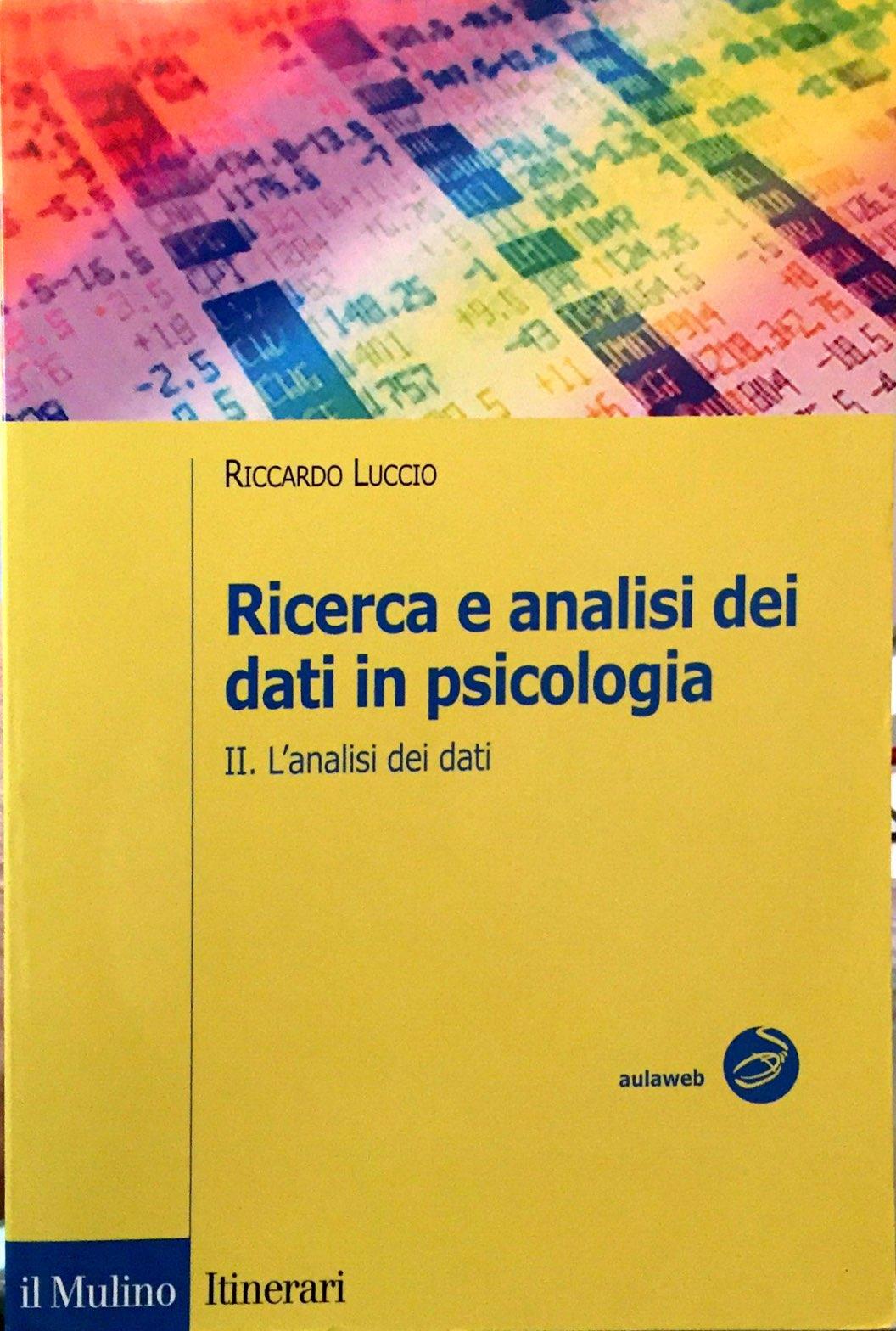 Ricerca E Analisi Dei Dati In Psicologia