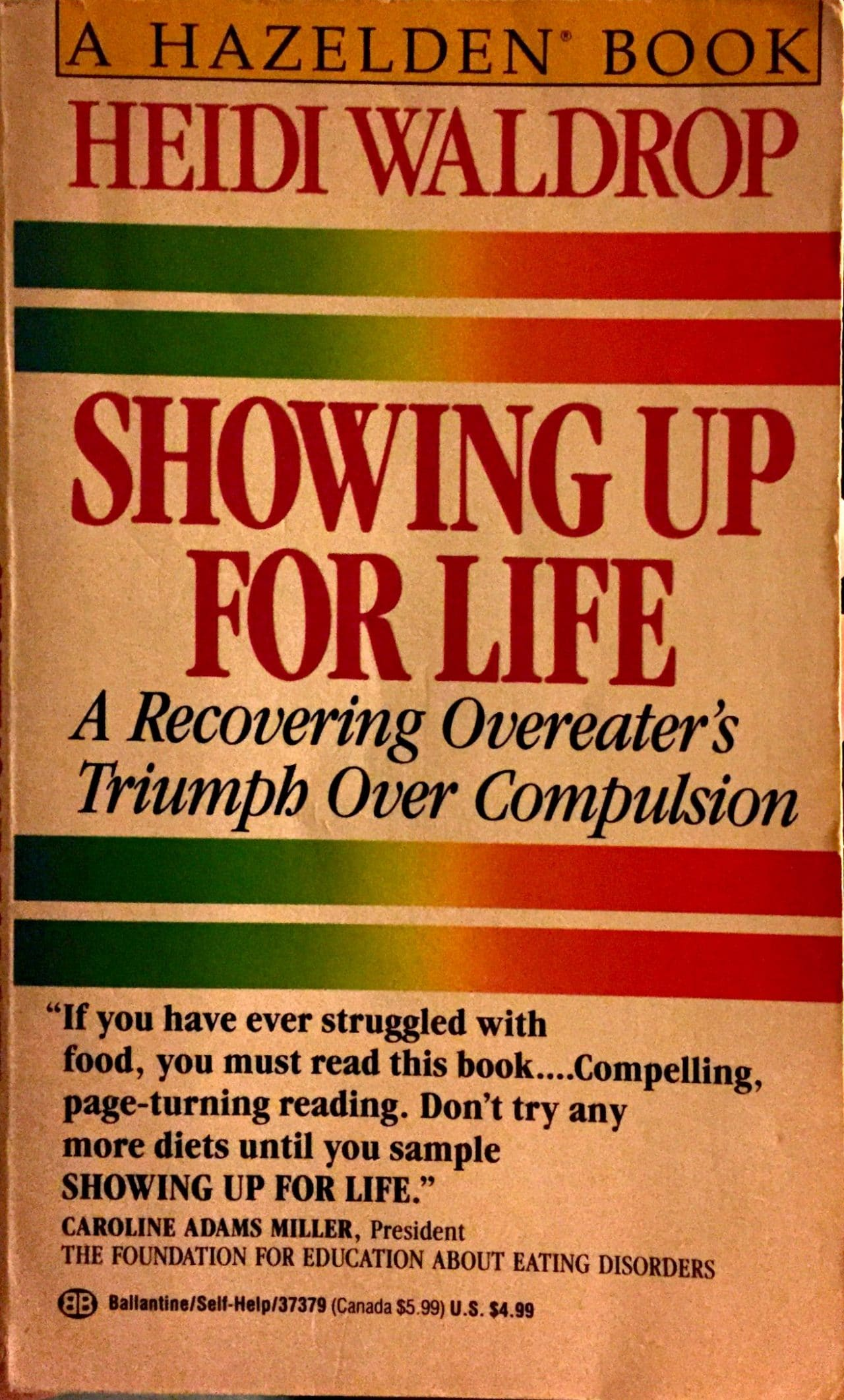 Showing up for life a recovering overater's triumph over compulsion