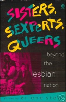SISTERS, SEXPERTS, QUEERS Beyond The Lesbian Nation