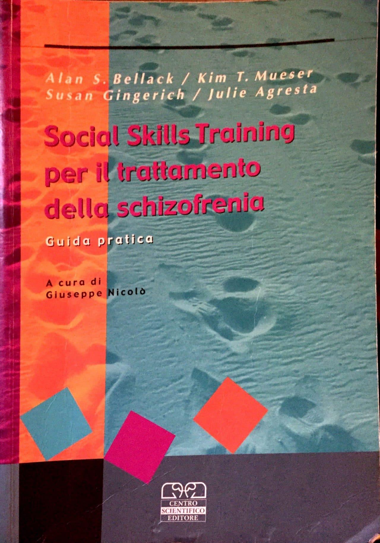 Social Skills Training Per Il Trattamento Della Schizofrenia