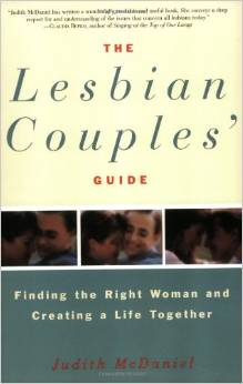 The Lesbian Couples' Guide, Finding The Right Woman And Creating A Life Together