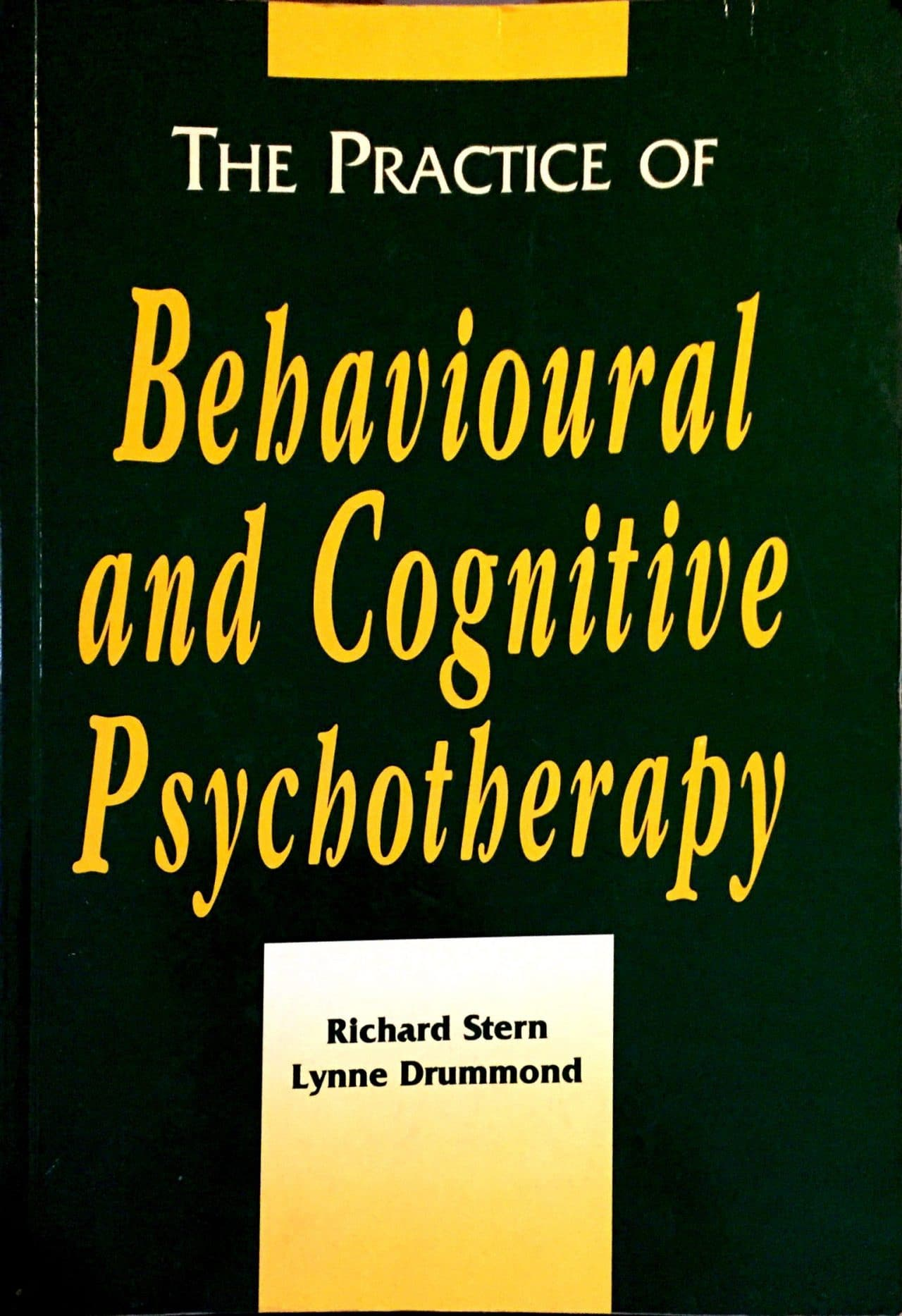 The Pratice Of Behavioural And Cognitive Psychotherapy