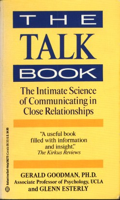 The Talk Book The Intimate Science Of Comunicating In Close Relationships