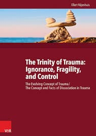 The Trinity Of Trauma: Ignorance, Fragility And Control
