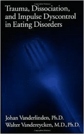 Trauma, Dissociation, And Impulse Dyscontrol In Eating Disorders