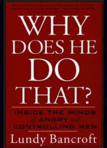 Why Does He Do That? Inside The Minds Of Angry And Controlling Men