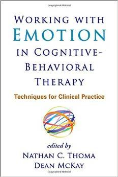 Working With Emotion In Cognitive-Behavioral Therapy
