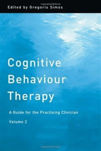 Cognitive Behaviour Therapy: A Guide For The Practising Clinician, Volume 2