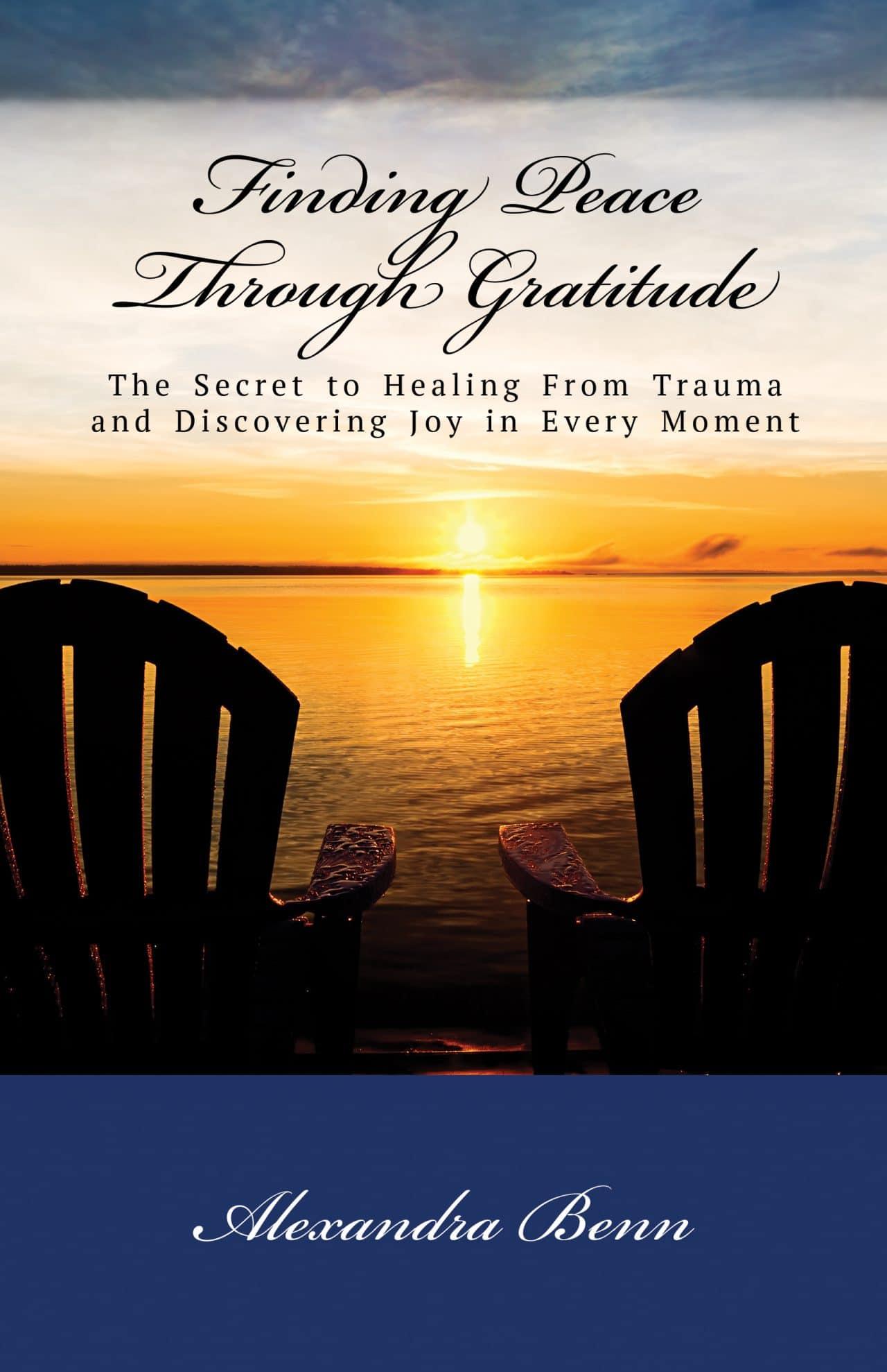 Finding Peace Through Gratitude