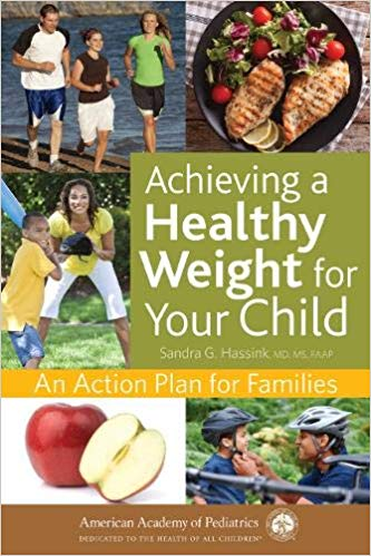 Achieving A Healthy Weight For Your Child. An Action Plan For Families