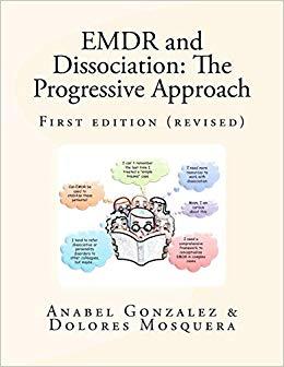 EMDR And Dissociation: The Progressive Approach