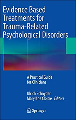 Evidence-Based Treatments For Trauma-related Psychological Disorders