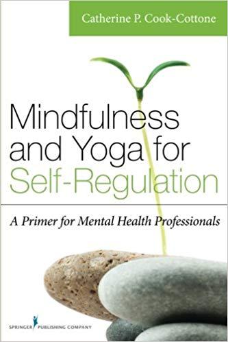 Mindfulness And Yoga For Self-Regulation