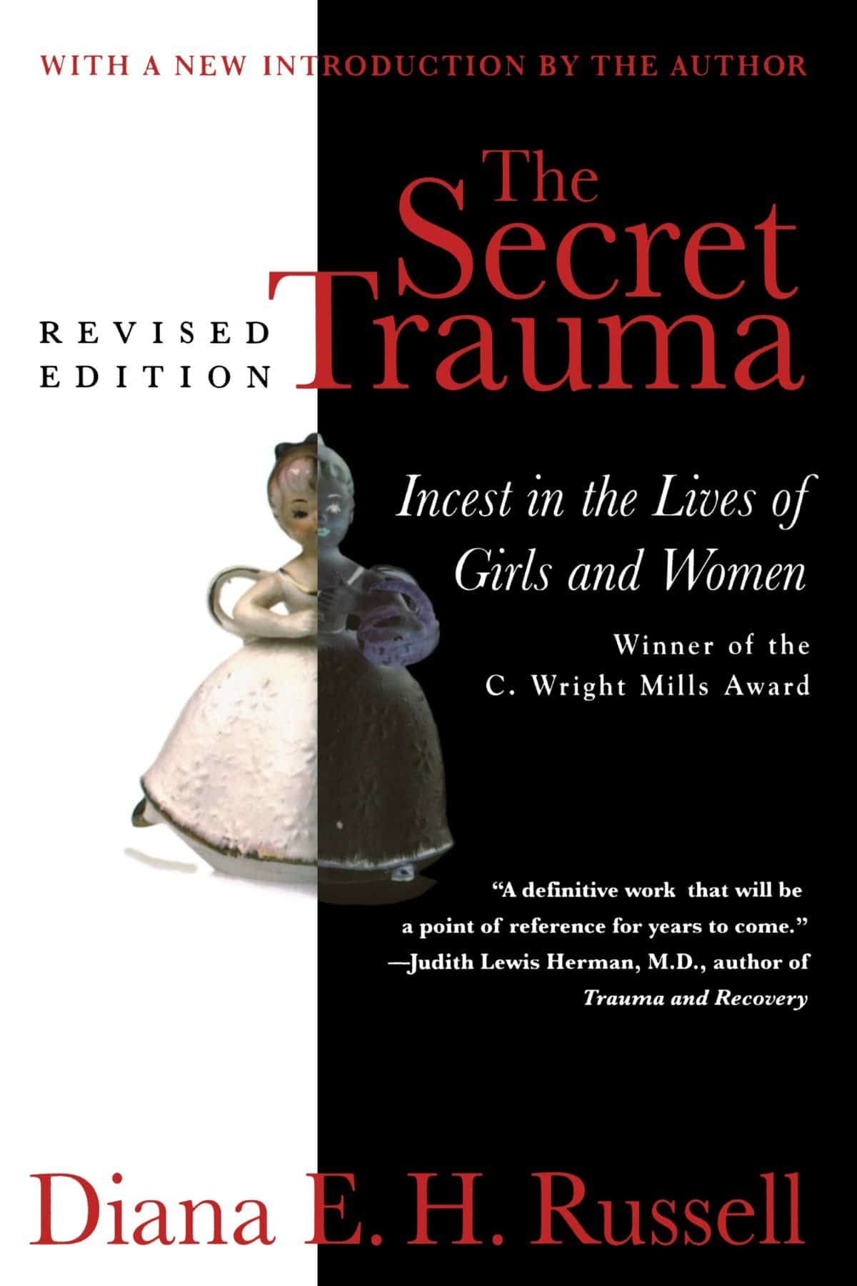 The Secret Trauma. Incest In The Lives Of Girls And Women