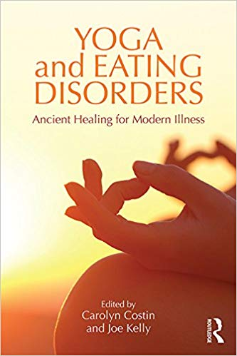 YOGA And EATING DISORDERS. Ancient Healing For Modern Illness