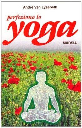 Perfeziono Lo Yoga