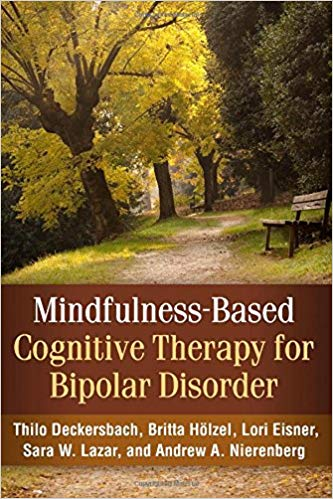 Mindfulness – Based Cognitive Therapy For Bipolar Disorder