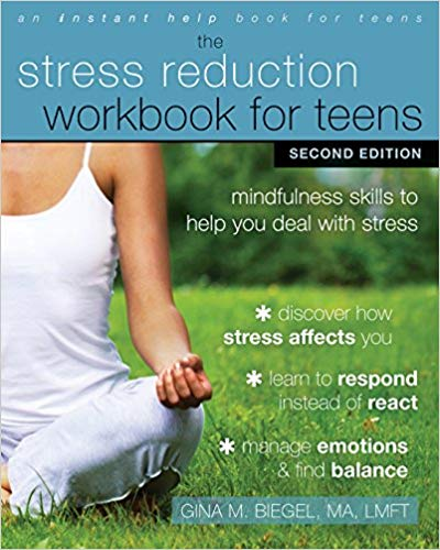 The Stress Reduction Workbook. Mindfulness Skills To Help You Deal With Stress