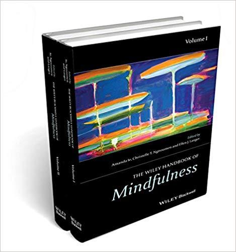 The Wiley Blackwell Handbook. Mindfulness ( VOL.2)