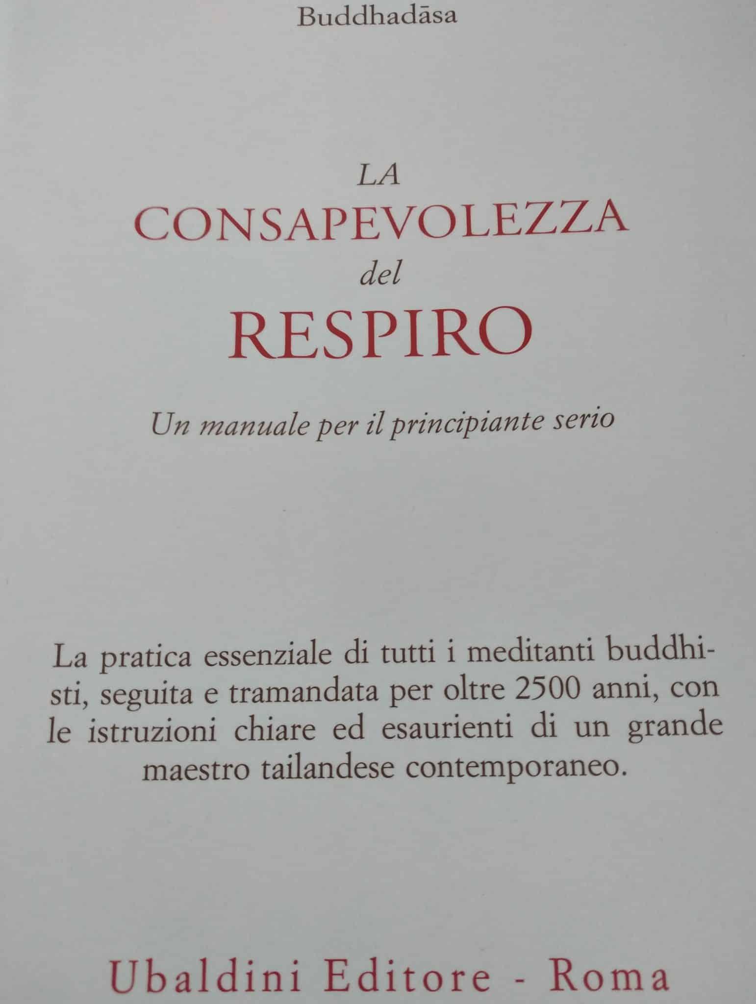 La Consapevolezza Del Respiro. Un Manuale Per Il Principiante Serio