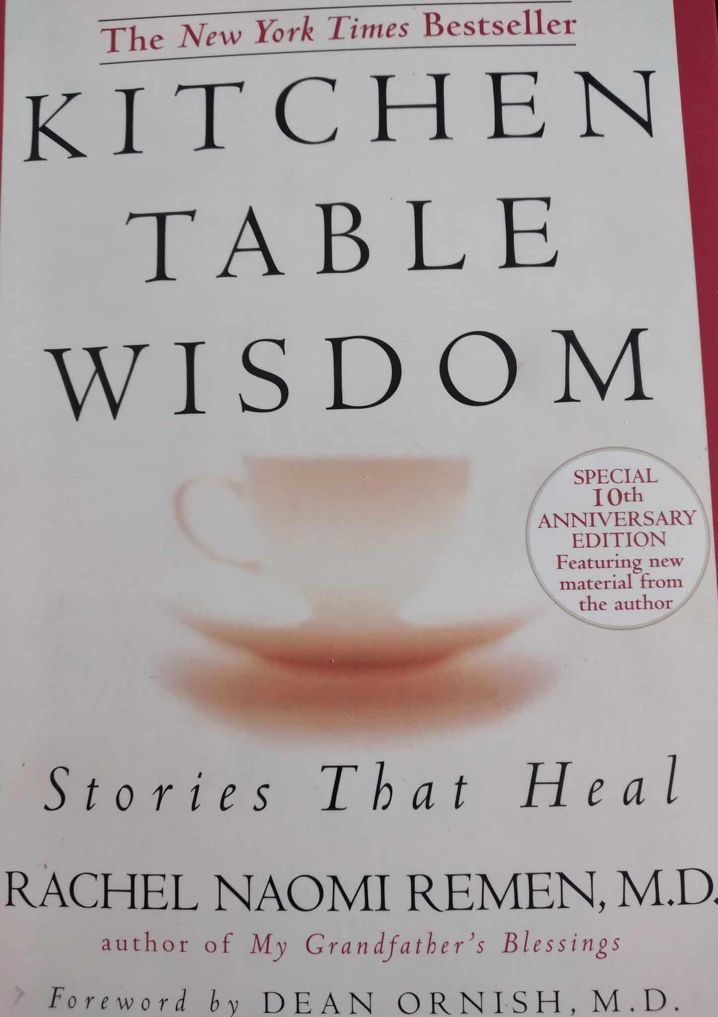Kitchen Table Wisdom. Stories That Heal