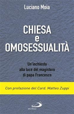 Chiesa E Omosessualità: Un'inchiesta Alla Luce Del Magistero Di Papa Francesco
