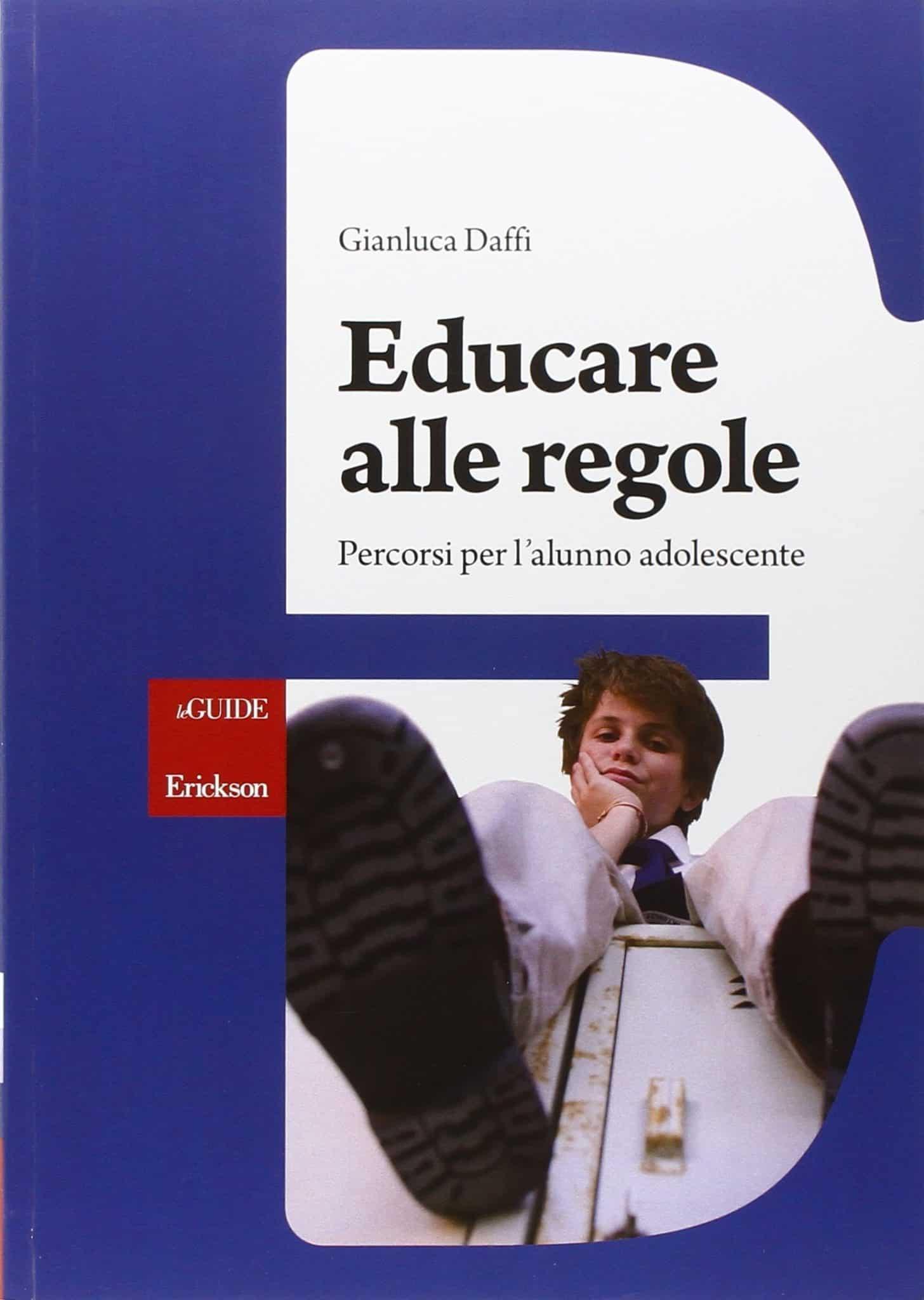 Educare Alle Regole. Percorsi Per L'alunno Adolescente